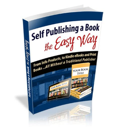 how to self publish a children s book everything you need to to write illustrate publish and market your paperback and ebook how to write for children series volume 1 books publish yourself children s book insider