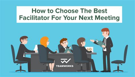 how the choose the best how to choose the best facilitator for your next meeting
