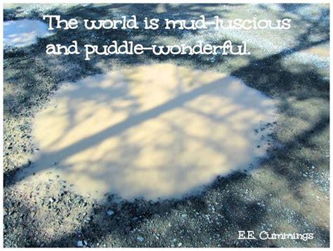 mudding quotes quotes about mud puddles quotesgram