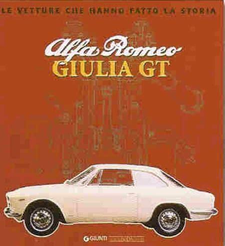 alfa romeo giulia gt le vetture che hanno fatto la storia