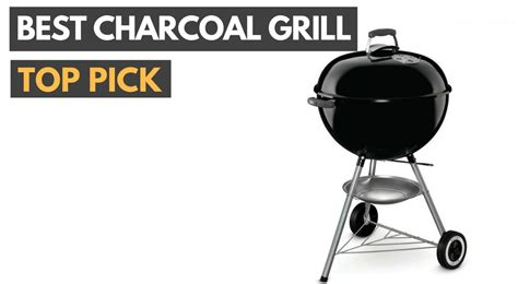 best charcoal grill 2018 charcoal grills review gadget review