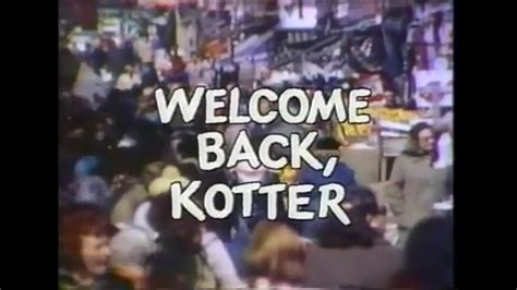 kotter youtube welcome back kotter opening credits and theme song youtube