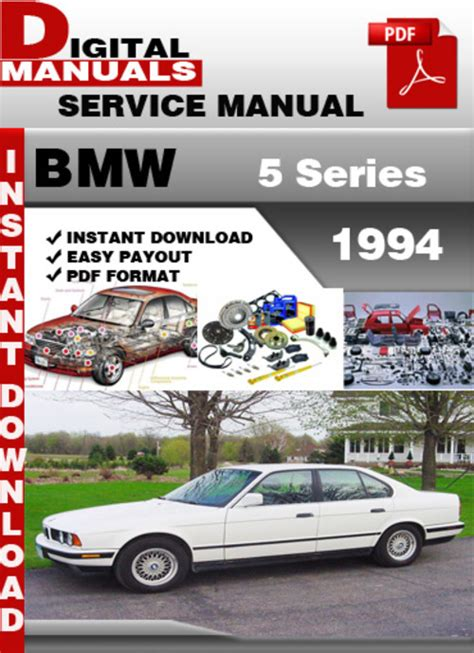 bmw 5 series 1994 factory service repair manual download manuals