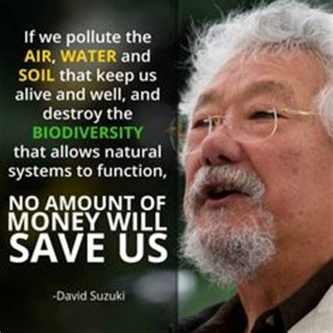 What Is David Suzuki Doing Now 1000 Images About Climate Change On Climate
