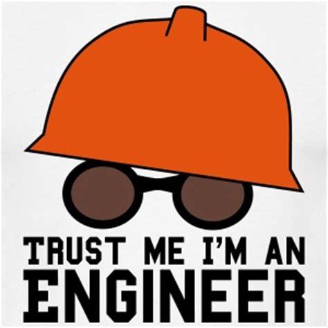 T Shirt Shirtkaos Trust Me I Am Engineering R shop engineer t shirts spreadshirt