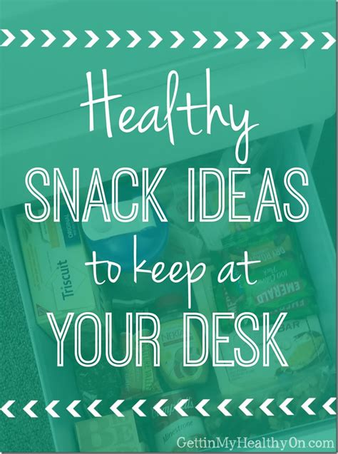 snacks for office desk healthy snacks for the office lifebru
