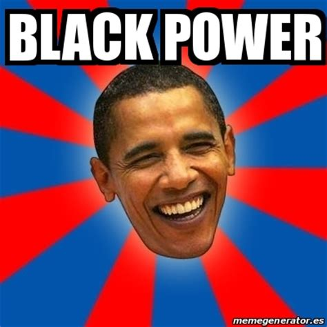Black Power Memes - meme obama black power 25490713