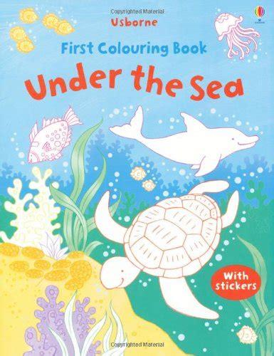 libro the usborne book of libro under the sea usborne first colouring books di jessica greenwell