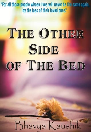 the other side of the bed the other side of the bed by bhavya kaushik reviews