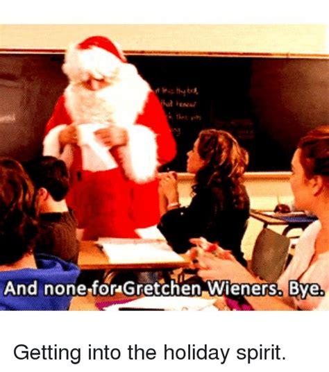 Gretchen Meme - 25 best memes about gretchen wieners gretchen wieners memes