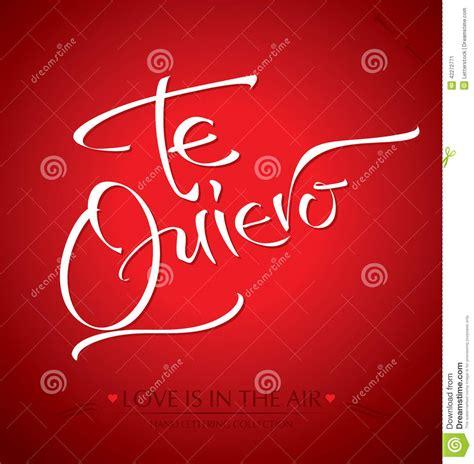 Handmade Lettering - te quiero lettering vector stock vector image