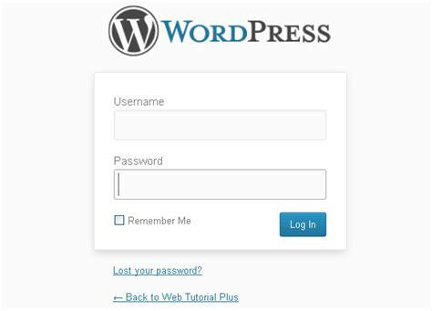 wordpress tutorial user login wordpress admin login url alternate web tutorial plus