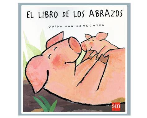 leer en linea el libro de los abrazos creacion literaria pdf el libro de los abrazos actividades y planes para ni 241 os ocio infantil y familiar pequepolis