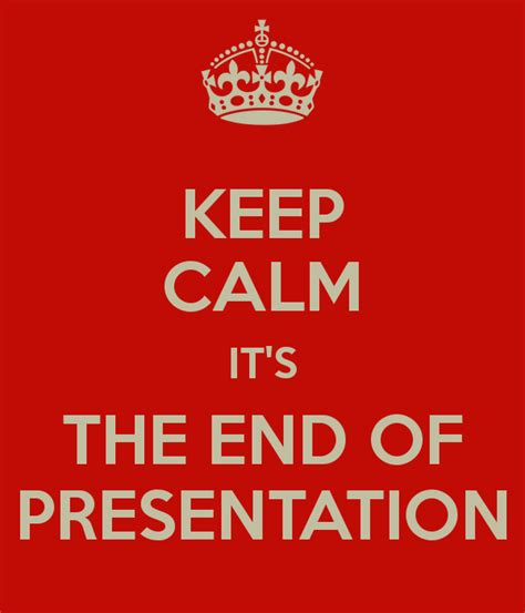 End Of 1 quotes to end a presentation quotesgram