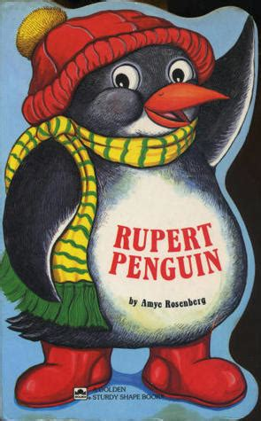 rupert penguin by amye rosenberg reviews discussion bookclubs lists