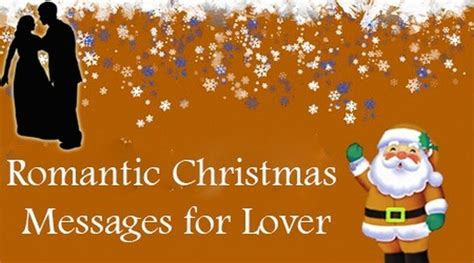 romantic christmas messages  lover christmas love wishes