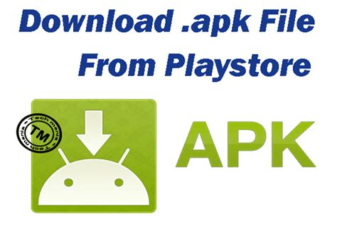 apk file how to apk files directly from playstore android