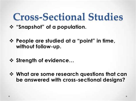 limitations of cross sectional study design comparing research designs