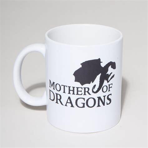 mug design for mothers mother of dragons mug dr oz design and finals