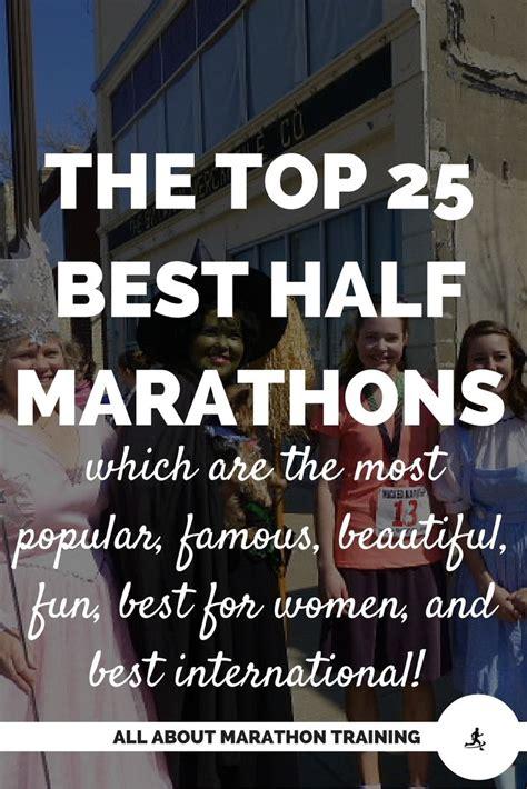 best half marathons in the world best 25 half marathons ideas on half marathon