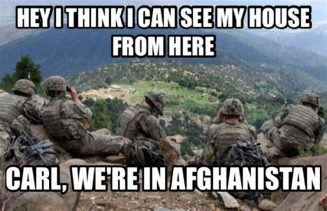 Shut Up Carl Meme - hey i think i can see my house from here military humor