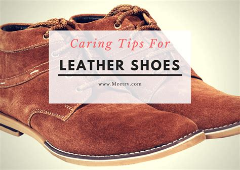 care for leather shoes style guru fashion glitz