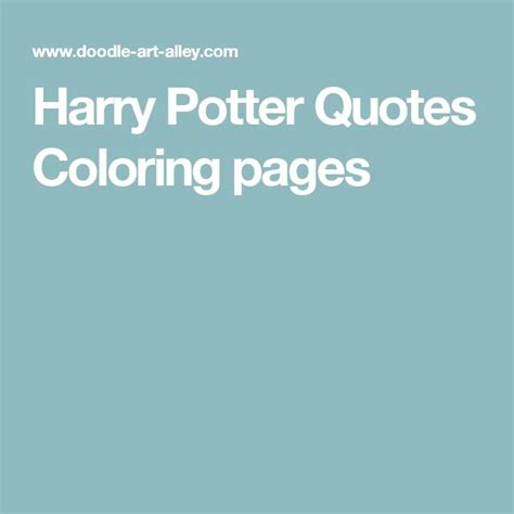 harry potter quote coloring page 1000 ideas about quote coloring pages on pinterest
