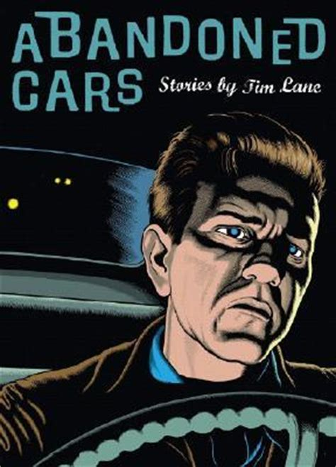 abandon the series books abandoned cars by tim reviews discussion