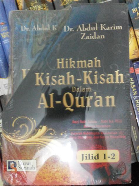 Kisah Kisah Hikmah Pembangun Karakter resensi buku pelajari kisah kisah dalam al quran kisah