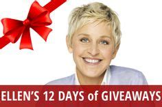 Ellen S 15 Days Of Giveaways - 1000 images about ellen s 12 days of giveaways on pinterest ellen degeneres show