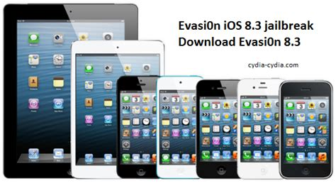 ios 8 3 jailbreak evasi0n ios 8 4 jailbreak download evasi0n 8 4