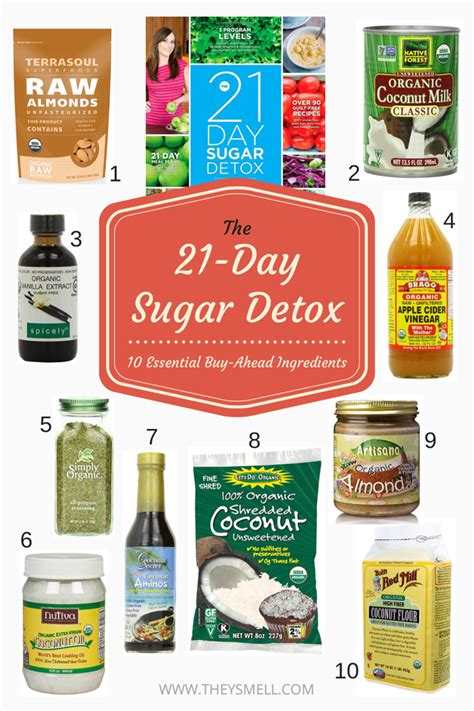 Detox 21 Days Diet by The 21 Day Sugar Detox 10 Essential Buy Ahead Ingredients