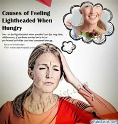 Light Headed Causes by Feeling Light Headed When Hungry Causes Symptoms Treatment