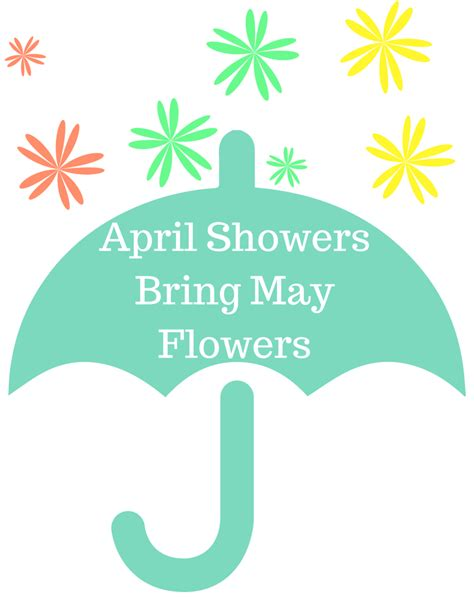 Sweet April Showers Do May Flowers by April Showers Quotes Like Success