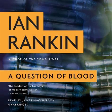 a question of blood a question of blood audiobook listen instantly