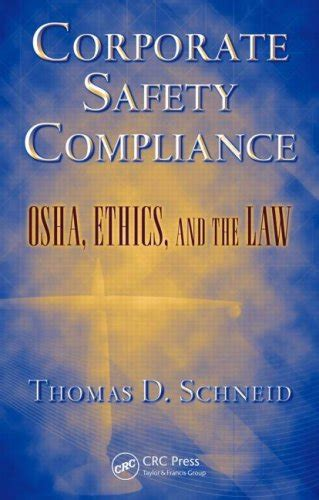 Pdf Corporate Safety Compliance Ethics Occupational by Corporate Safety Compliance Osha Ethics And The