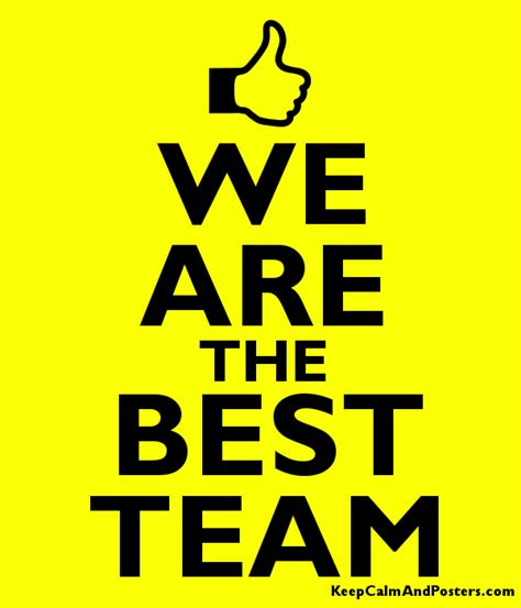 we are the best we are the best team keep calm and posters generator