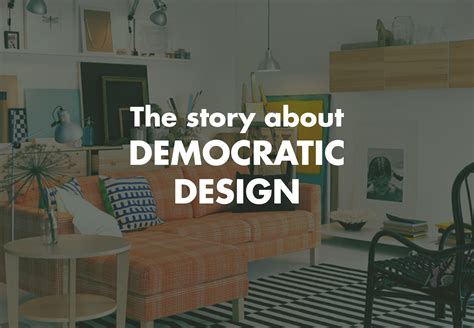 democratic design democratic design is the key to great furniture discover sg