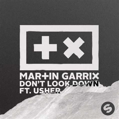 the look of testo martin garrix usher don t look testo traduzione