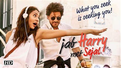 Film India Jab Harry Met Sejal | jab harry met sejal 2017 hindi movie watch online full hd