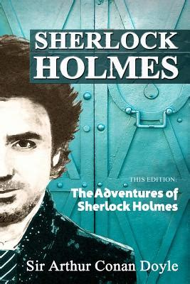 the adventures of sherlock books the adventures of sherlock indiebound org