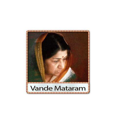 download free mp3 vande mataram ar rahman songs pk lata vande mataram straight through processing