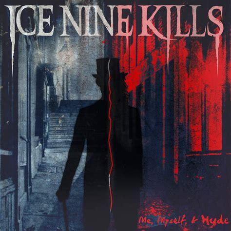 nine a nine s addition trick books nine kills me myself hyde lyrics genius lyrics