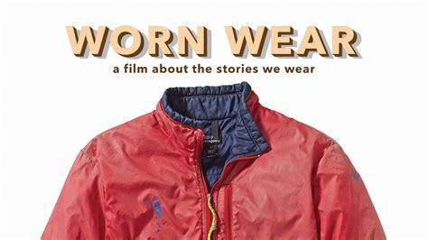 if a wore worn wear better than new patagonia