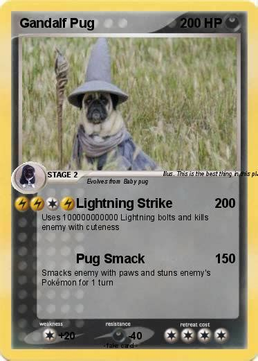 gandalf the pug pok 233 mon gandalf pug 1 1 lightning strike my card