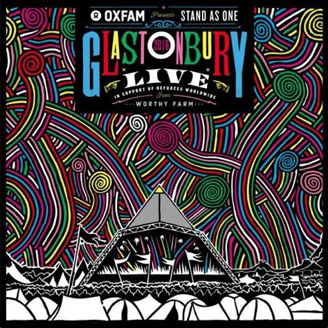 Foals Album Artwork by Oxfam Presents Stand As One Glastonbury Live 2016