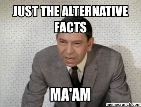 Meme Facts - just the alternative facts