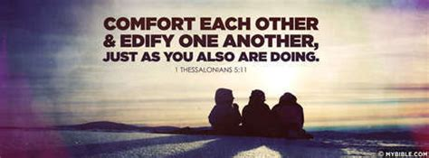 comfort each other 1 thessalonians 5 11 comfort each other facebook
