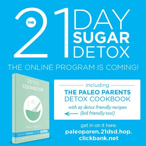 21 Day Sugar Detox Paleo Parents by The Brand New 21 Day Sugar Detox Program Is Coming Why Do