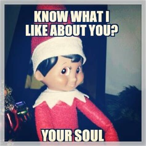 Elf On A Shelf Meme - pin by nicole devanney on make me smile pinterest